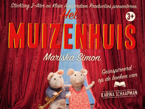 Het Muizenhuis – geïnspireerd op de boeken van Karin Schaapman