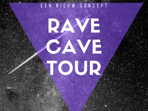 Rave Cave Tour door Friesland!  | MGTickets